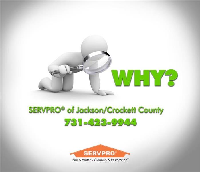 Why SERVPRO SERVPRO Services in Jackson, Tennessee